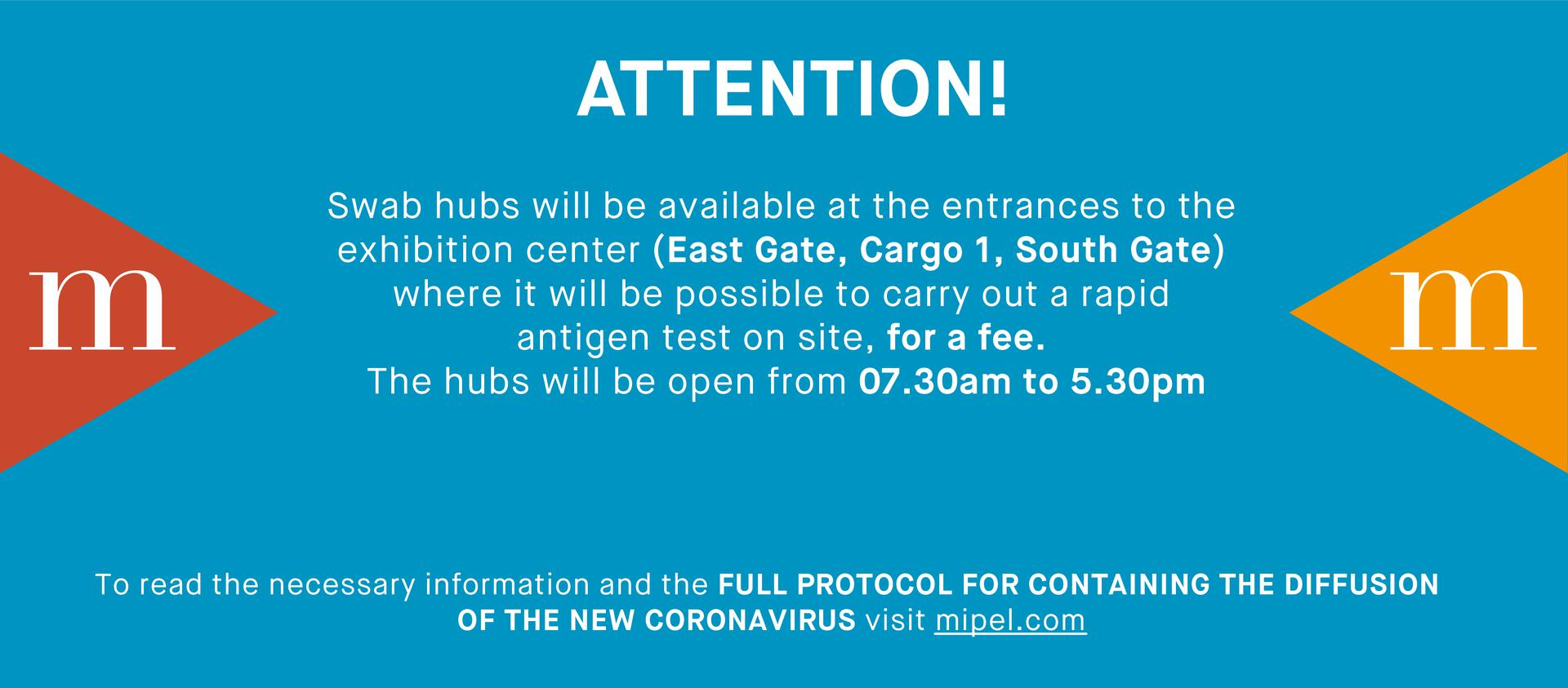 ATTENTION! Swab hubs at the exhibition centre (East and South Gate, Cargo 19 - 7.30am-5.30pm
