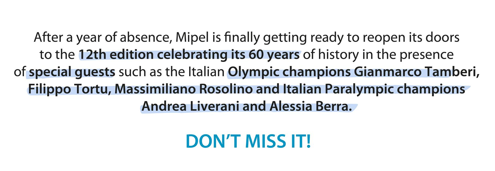 Mipel celebrates its 120th edition in the presence of special guests such as the Italian Olympic and Paralympic champions (Tamberi, Tortu, Rosolino, Liverani and Serra)